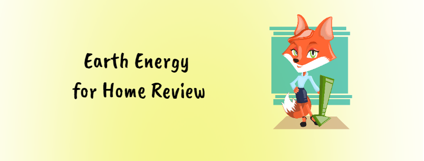 Earth Energy for Home Review