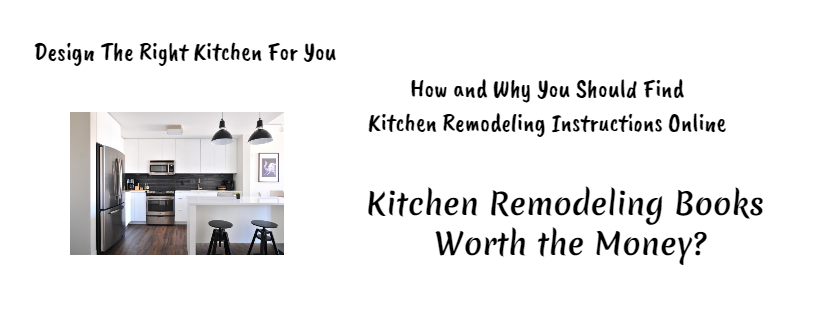 Design The Right Kitchen For You
